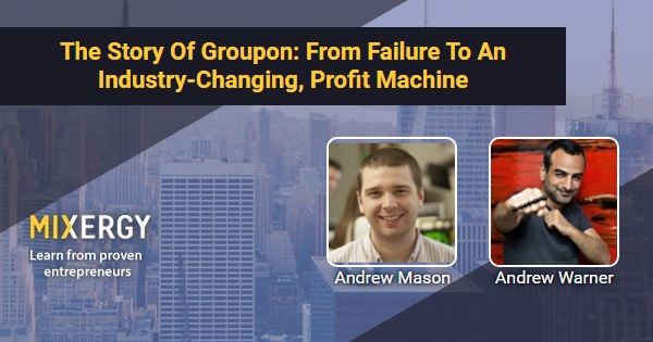 48da4d76393b2 The Story Of Groupon  From Failure To An Industry-Changing