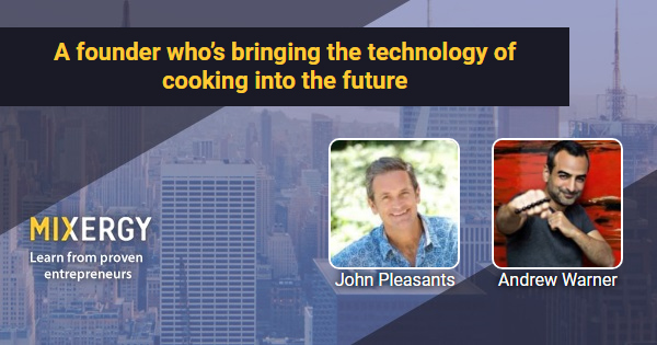 #1839 A founder who's bringing the technology of cooking into the future