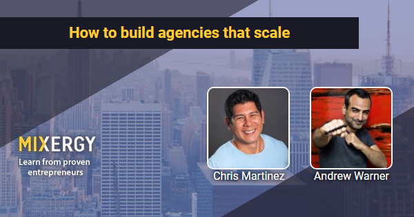#1835 How to build agencies that scale