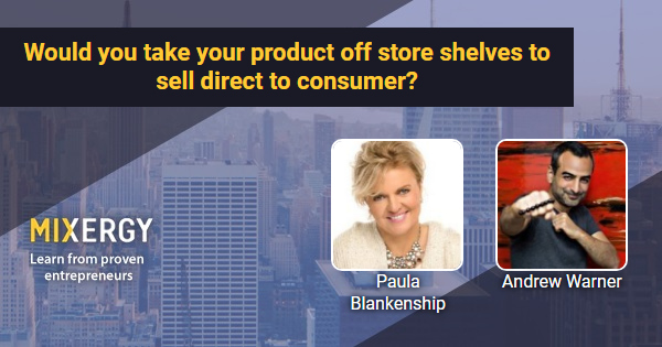 #1910 Would you take your product off store shelves to sell direct to consumer?