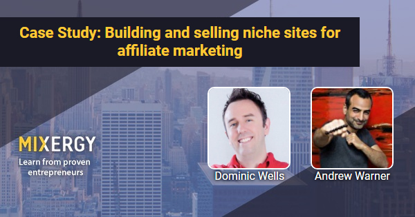#1701 Case Study: Building and selling niche sites for affiliate marketing