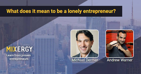 #1851 What does it mean to be a lonely entrepreneur?