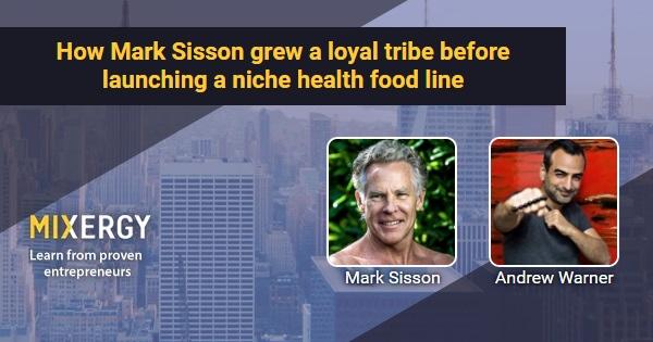 Mark Sisson Triathlete how mark sisson grew a loyal tribe before launching a niche health