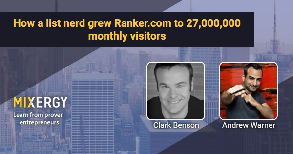 How a list nerd grew Ranker com to 27,000,000 monthly visitors