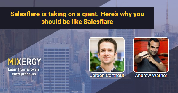 Salesflare is taking on a giant. Here's why you should be like Salesflare 1