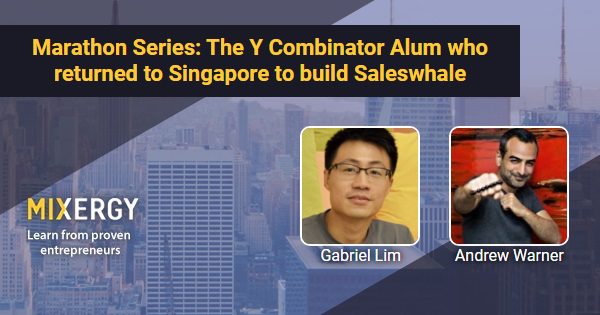 #1815 Marathon Series: The Y Combinator Alum who returned to Singapore to build Saleswhale