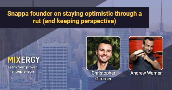 #1951 Snappa founder on staying optimistic through a rut (and how he's keeping perspective) - RapidAPI