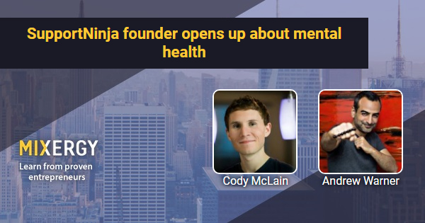 #1832 SupportNinja founder opens up about mental health