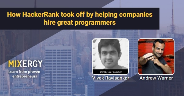 How HackerRank took off by helping companies hire great programmers